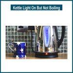 Kettle Light On But Not Boiling